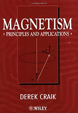 Magnetism: Principles and Applications 9780471954170