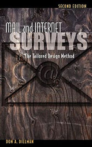 Mail and Internet Surveys: The Tailored Design Method 9780471323549