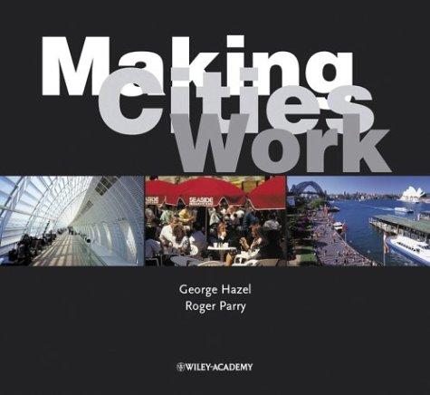 Making Cities Work 9780470846810
