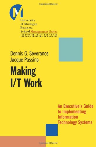 Making I/T Work: An Executive's Guide 9780470397831