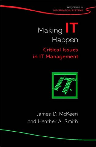 Making It Happen: Critical Issues in It Management 9780470850879