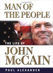 Man of the People: The Life of John McCain 1549380