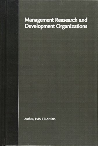 Management of Research and Development Organizations: Managing the Unmanageable 9780471146131