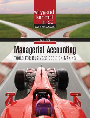 Managerial Accounting: Tools for Business Decision Making 9780470477144