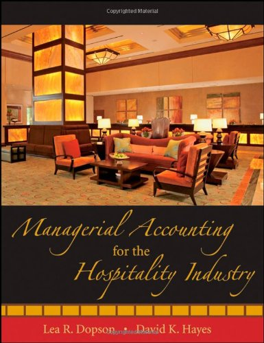Managerial Accounting for the Hospitality Industry [With CDROM] 9780471723370