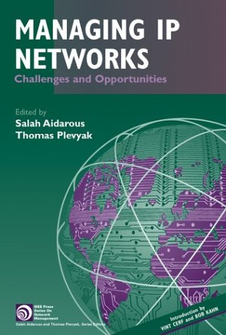 Managing IP Networks: Challenges and Opportunities 9780471392996