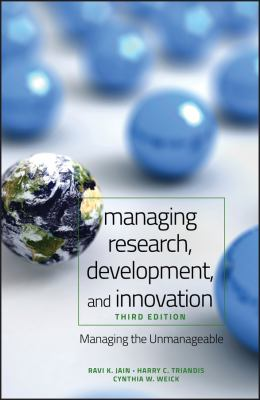 Managing Research, Development, and Innovation: Managing the Unmanageable 9780470404126