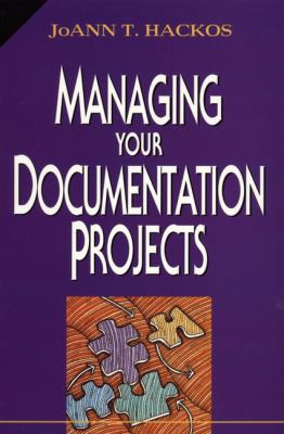 Managing Your Documentation Projects 9780471590996