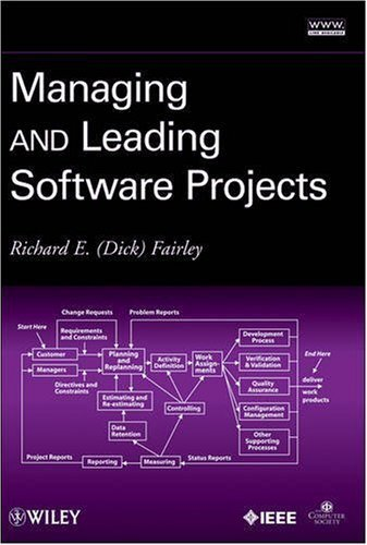 Managing and Leading Software Projects 9780470294550