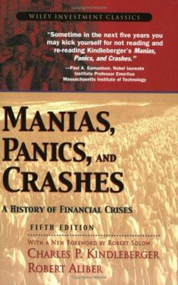 Manias, Panics, and Crashes: A History of Financial Crises 9780471467144