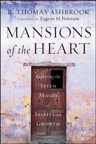Mansions of the Heart: Exploring the Seven Stages of Spiritual Growth 9780470454725