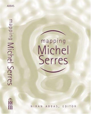 Mapping Michel Serres 9780472114382