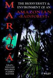 Marac: The Biodiversity and Environment of an Amazonian Rainforest