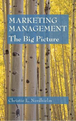 Marketing Management: The Big Picture 9780471756682