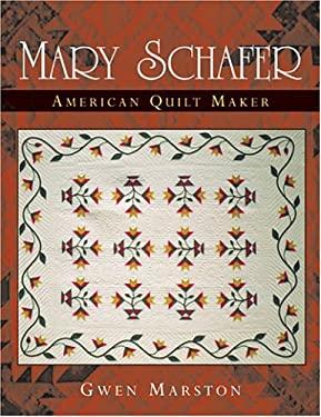 Mary Schafer, American Quilt Maker 9780472098552