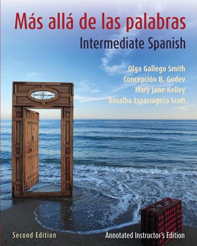 Mas Alla de Las Palabras, Textbook and Annotated Instructor's Manual: Intermediate Spanish 9780470432402