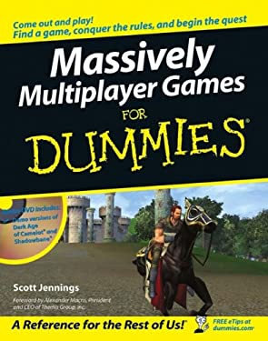 Massively Multiplayer Games for Dummies [With DVD] 9780471752738