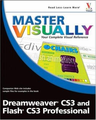 Master Visually Dreamweaver CS3 and Flash CS3 Professional 9780470177457