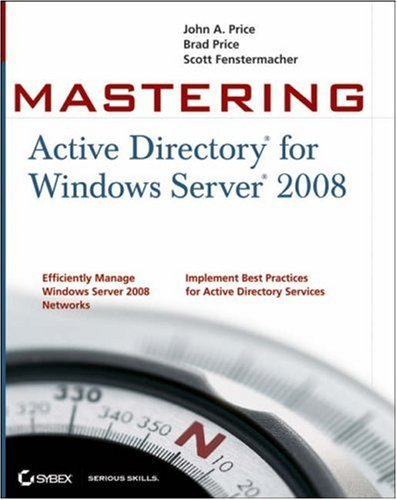 Mastering Active Directory for Windows Server 2008 9780470249833