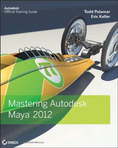 Mastering Autodesk Maya 2012 [With CDROM] 9780470919774