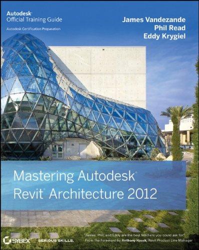 Mastering Autodesk Revit Architecture 2012 9780470937495