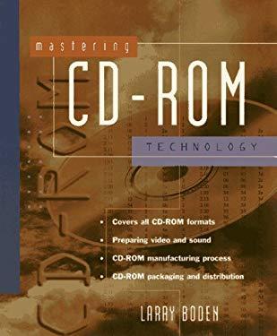 Mastering CD-ROM Technology 9780471121749