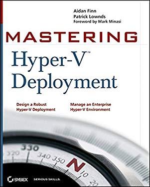 Mastering Hyper-V Deployment 9780470876534