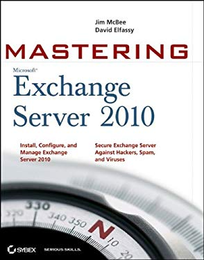 Mastering Microsoft Exchange Server 2010 9780470521717