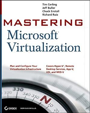 Mastering Microsoft Virtualization 9780470449585