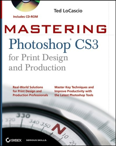 Mastering Photoshop CS3 for Print Design and Production [With CDROM] 9780470114575