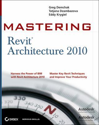 Mastering Revit Architecture 2010 9780470456491