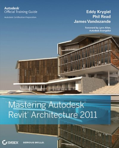 Mastering Autodesk Revit Architecture 2011 9780470626962