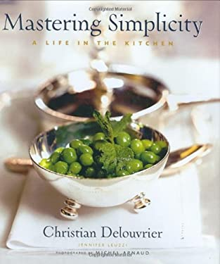 Mastering Simplicity: A Life in the Kitchen 9780471413592