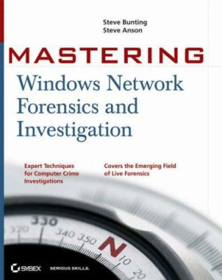 Mastering Windows Network Forensics and Investigation 9780470097625