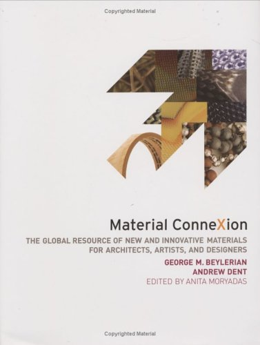 Material Connexion: The Global Resource of New and Innovative Materials for Architects, Artists and Designers 9780471754039