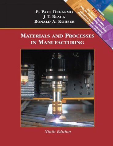 Materials and Processes in Manufacturing - 9th Edition