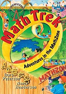 Math Trek: Adventures in the Math Zone 9780471315704