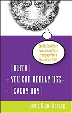 Math You Can Really Use--Every Day 9780470054024
