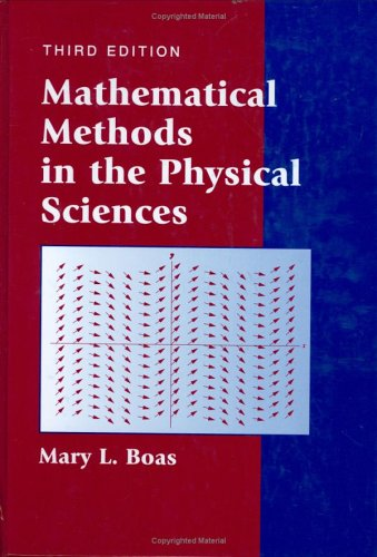Mathematical Methods in the Physical Sciences 9780471198260