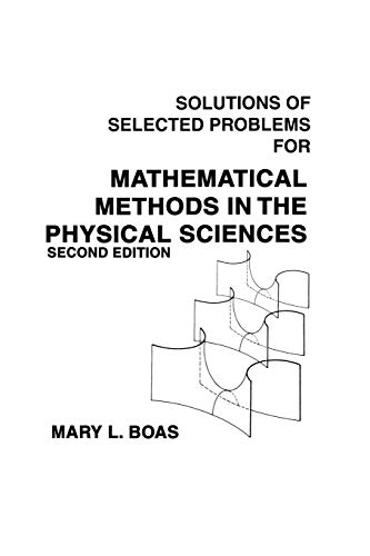 Mathematical Methods in the Physical Sciences, Solutions Manual 9780471099208