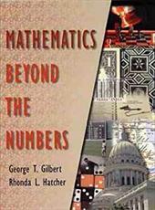 Mathematics Beyond the Numbers - Hatcher / Gilbert, George T. / Hatcher, Rhonda L.