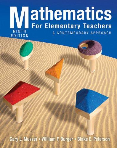 Mathematics for Elementary Teachers: A Contemporary Approach 9780470531341