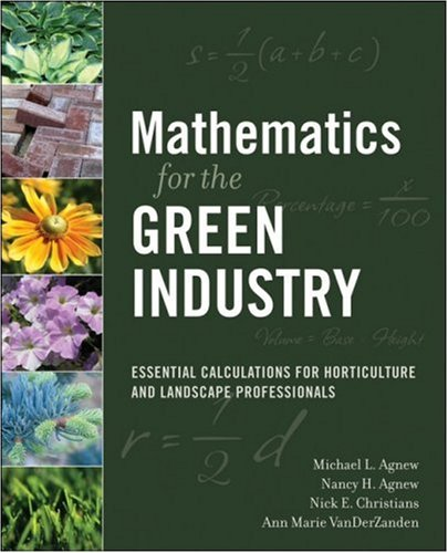 Mathematics for the Green Industry: Essential Calculations for Horticulture and Landscape Professionals 9780470136720