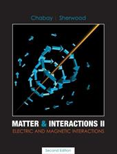Matter & Interactions II: Electric & Magnetic Interactions 1507313