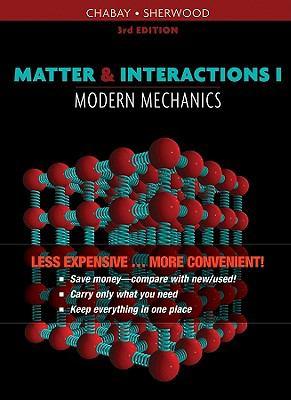 Matter and Interactions Vol. I, Modern Mechanics, Third Edition Binder Ready Version 9780470619339
