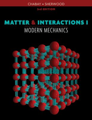 Matter & Interactions I: Modern Mechanics 9780470503454