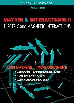 Matter and Interactions Volume II: Electric and Magnetic Interactions, Third Edition Binder Ready Version 9780470619353