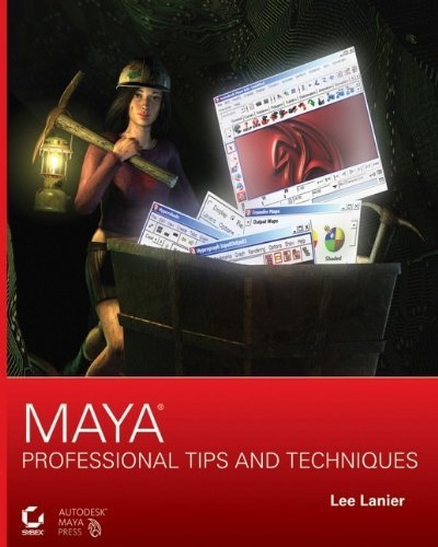Maya Professional Tips and Techniques [With CD-ROM] 9780470107409