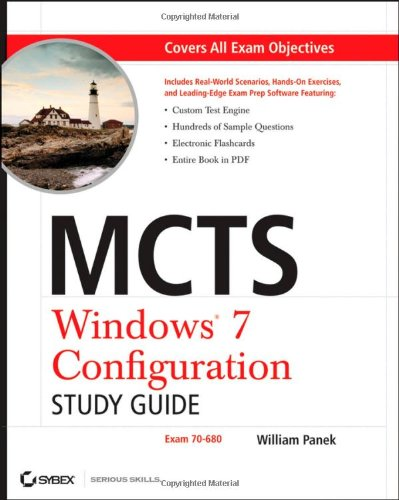 MCTS Microsoft Windows 7 Configuration Study Guide: Exam 70-680 [With CDROM] 9780470568750