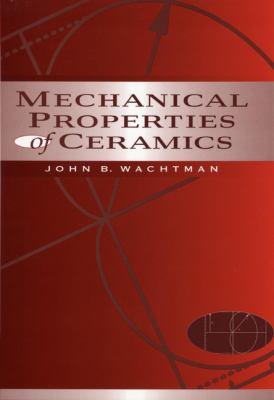 Mechanical Properties of Ceramics 9780471133162